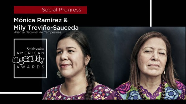 Preview thumbnail for Smithsonian Ingenuity Award Winners: Mónica Ramírez and Mily Treviño-Sauceda