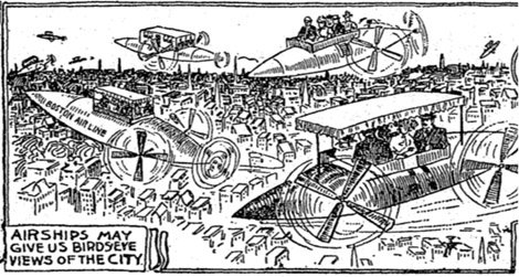 """""""Airships may give us a birds eye view of the city."""""""