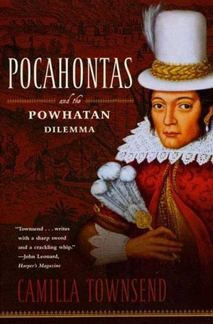 Preview thumbnail for Pocahontas and the Powhatan Dilemma: The American Portraits Series