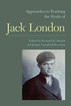 Preview thumbnail for Approaches to Teaching the Works of Jack London (Approaches to Teaching World Literature)