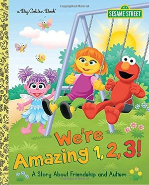 Preview thumbnail for 'We're Amazing 1,2,3! A Story About Friendship and Autism (Sesame Street) (Big Golden Book)