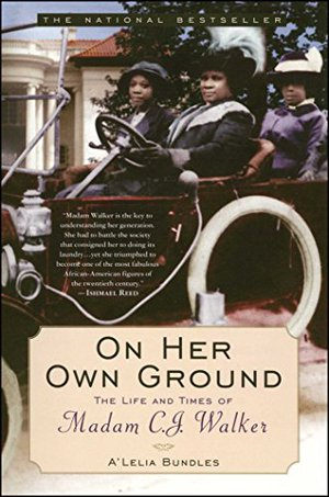 Preview thumbnail for 'On Her Own Ground: The Life and Times of Madam C.J. Walker