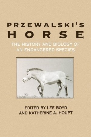 Preview thumbnail for video 'Przewalski's Horse: The History and Biology of an Endangered Species
