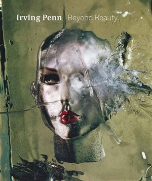 Preview thumbnail for Irving Penn: Beyond Beauty