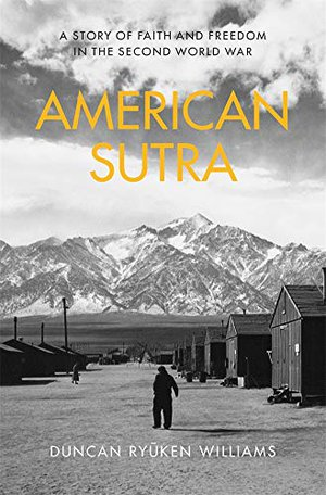 Preview thumbnail for 'American Sutra: A Story of Faith and Freedom in the Second World War