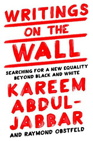 Preview thumbnail for Writings on the Wall: Searching for a New Equality Beyond Black and White