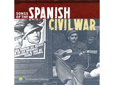 Smithsonian Folkways is re-releasing its classic catalog of songs about the Spanish Civil War.
