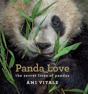 Preview thumbnail for 'Panda Love: The Secret Lives of Pandas