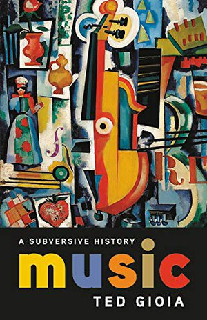 Preview thumbnail for 'Music: A Subversive History
