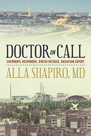 Preview thumbnail for 'Doctor on Call: Chernobyl Responder, Jewish Refugee, Radiation Expert