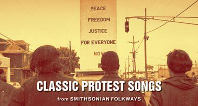 Classic Protest Songs from Smithsonian Folkways.