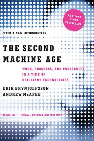 Preview thumbnail for video 'The Second Machine Age: Work, Progress, and Prosperity in a Time of Brilliant Technologies