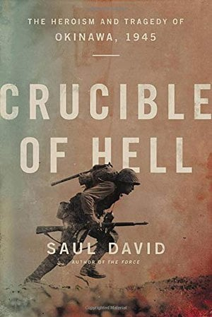 Preview thumbnail for 'Crucible of Hell: The Heroism and Tragedy of Okinawa, 1945