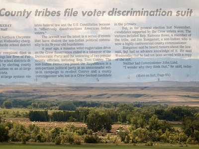 Part of the Crow reservation is in Montana's Big Horn County, but the at-large election system meant that the first Crow county commissioner wasn't elected until 1986.