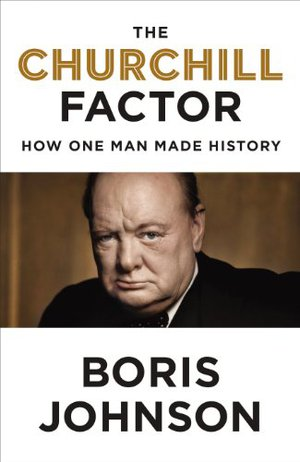 Preview thumbnail for The Churchill Factor: How One Man Made History