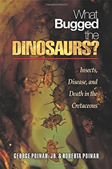 What Bugged the Dinosaurs?: Insects, Disease, and Death in the Cretaceous