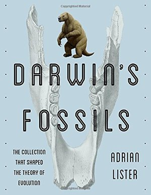 Preview thumbnail for 'Darwin's Fossils: The Collection That Shaped the Theory of Evolution