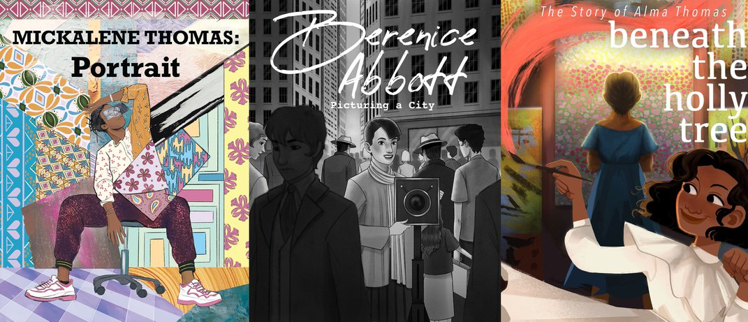 """Three covers of comics: """"Mickalene Thomas: Portrait,"""" """"Berenice Abbott: Picturing a City,"""" and """"Underneath the Holly Tree: The Story of Alma Thomas"""""""