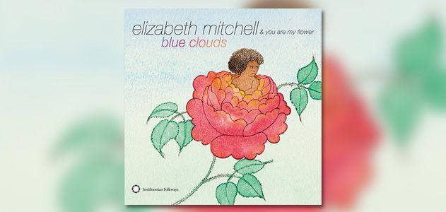 Playlist-Elizabeth-Mitchell-Blue-Clouds-631.jpg