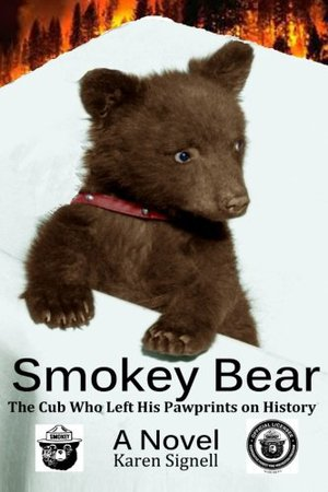 Preview thumbnail for Smokey Bear: The Cub Who Left his Pawprints on History