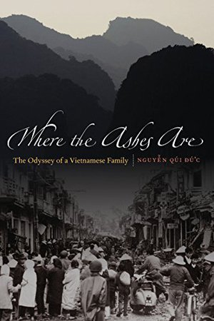 Preview thumbnail for 'Where the Ashes Are: The Odyssey of a Vietnamese Family