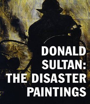 Preview thumbnail for Donald Sultan: The Disaster Paintings