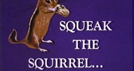 Squeak the Squirrel one of the many educational films available for free online