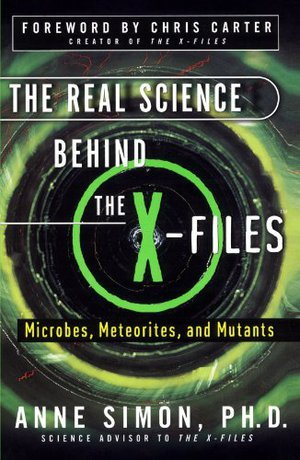 Preview thumbnail for The Real Science Behind the X-Files: Microbes, Meteorites, and Mutants