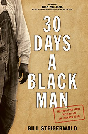 Preview thumbnail for 30 Days a Black Man: The Forgotten Story That Exposed the Jim Crow South