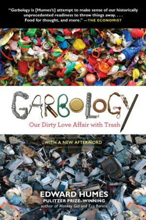 Preview thumbnail for video 'Garbology: Our Dirty Love Affair with Trash