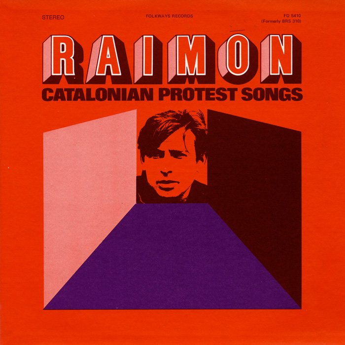 Red album cover with artist name, Raimon, in block letters. Below, the album title: Catalonian Protest Songs. A two-tone portrait of the artist is in the center.