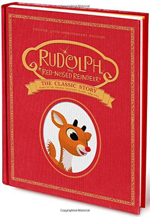 Preview thumbnail for Rudolph the Red-Nosed Reindeer: The Classic Story: Deluxe 50th-Anniversary Edition