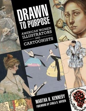 Preview thumbnail for Drawn to Purpose: American Women Illustrators and Cartoonists