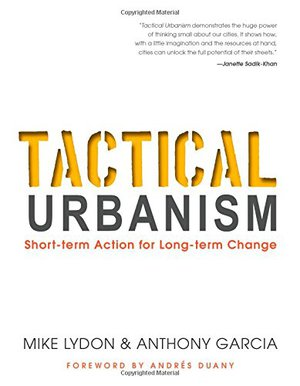 Preview thumbnail for Tactical Urbanism: Short-term Action for Long-term Change