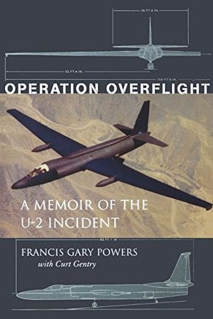 Preview thumbnail for video 'Operation Overflight: A Memoir of the U-2 Incident