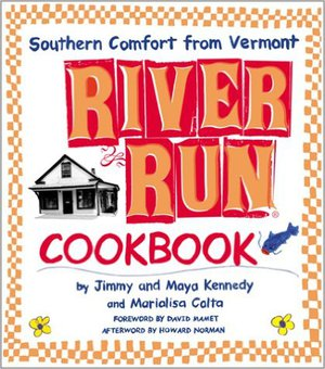 Preview thumbnail for River Run Cookbook: Southern Comfort from Vermont
