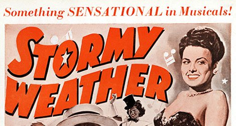 A poster for the musical Stormy Weather
