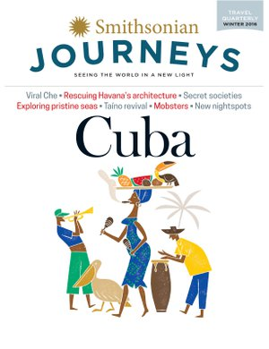 Preview thumbnail for This article is a selection from our Smithsonian Journeys Travel Quarterly Cuba Issue