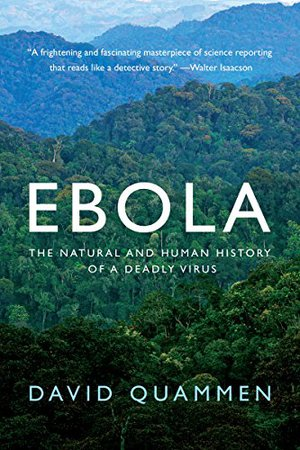 Preview thumbnail for Ebola: The Natural and Human History of a Deadly Virus