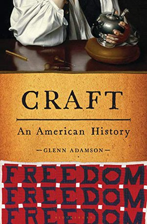 Preview thumbnail for 'Craft: An American History