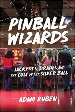 Preview thumbnail for Pinball Wizards: Jackpots, Drains, and the Cult of the Silver Ball