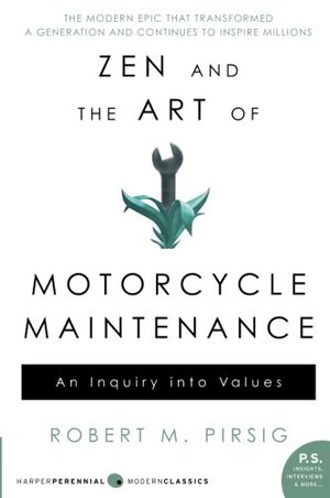 Preview thumbnail for 'Zen and the Art of Motorcycle Maintenance: An Inquiry Into Values