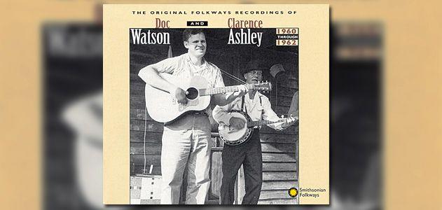 ATM-Playlist-Doc-Watson-Clarence-Ashley-631.jpg