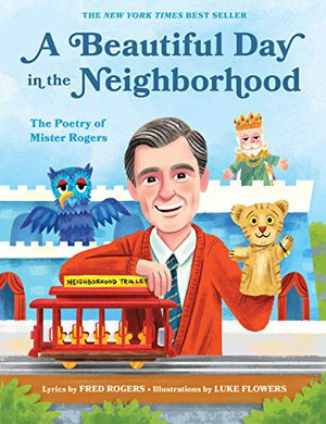 Preview thumbnail for 'A Beautiful Day in the Neighborhood: The Poetry of Mister Rogers