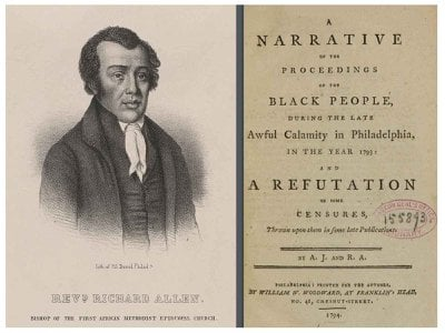 """In 1794, angered by the inaccurate reporting of the work black Philadelphians had contributed, Richard Allen (above) and Absalom Jones published """"A Refutation,"""" detailing how the community cared for the sick."""