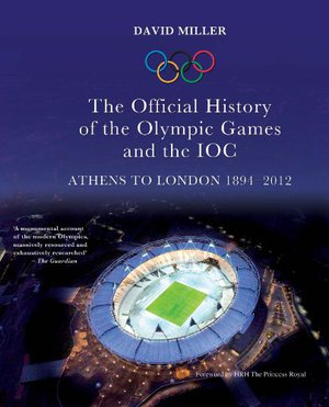 Preview thumbnail for The Official History of the Olympic Games and the IOC: Athens to London 1894-2012