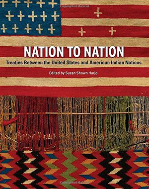 Preview thumbnail for Nation to Nation: Treaties Between the United States and American Indian Nations