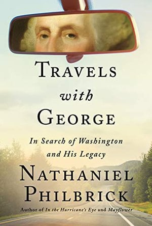 Preview thumbnail for 'Travels With George: In Search of Washington and His Legacy
