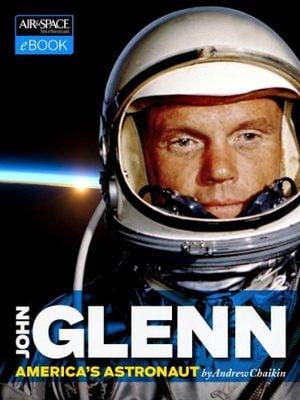 Preview thumbnail for 'John Glenn: America's Astronaut