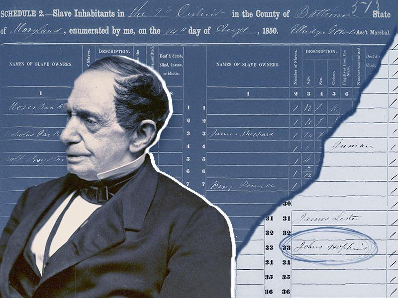 """A composite image of Hopkins, center, wearing a fancy suit and looking seriously off to the side; behind him, a cutout of the slave schedule which reads """"slave households in ... the county of Baltimore..."""" and lower right, Hopkin's name (circle added)"""